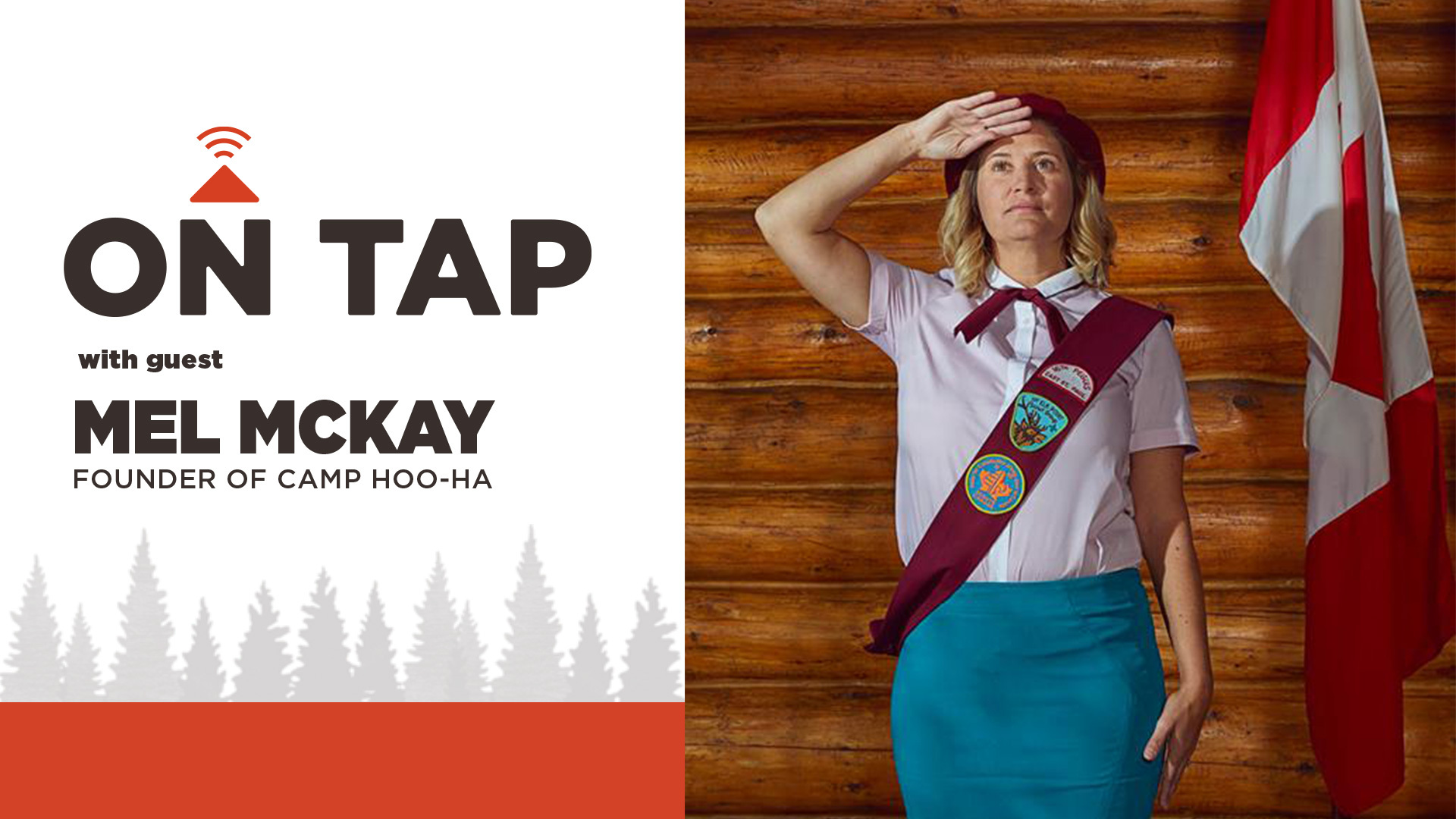 On tap with Mel McKay Camp Hoo-Ha
